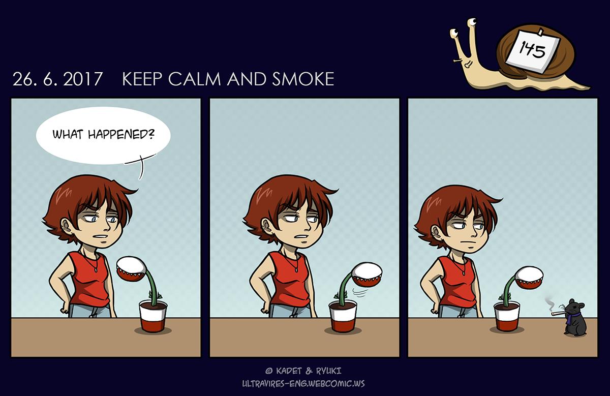 Comic 145: Keep Calm and Smoke